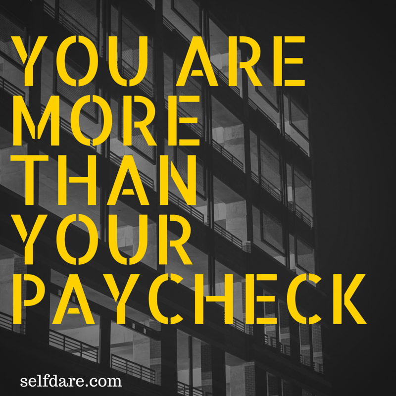 YOU ARE MORE THAN YOUR PAYCHECK.png